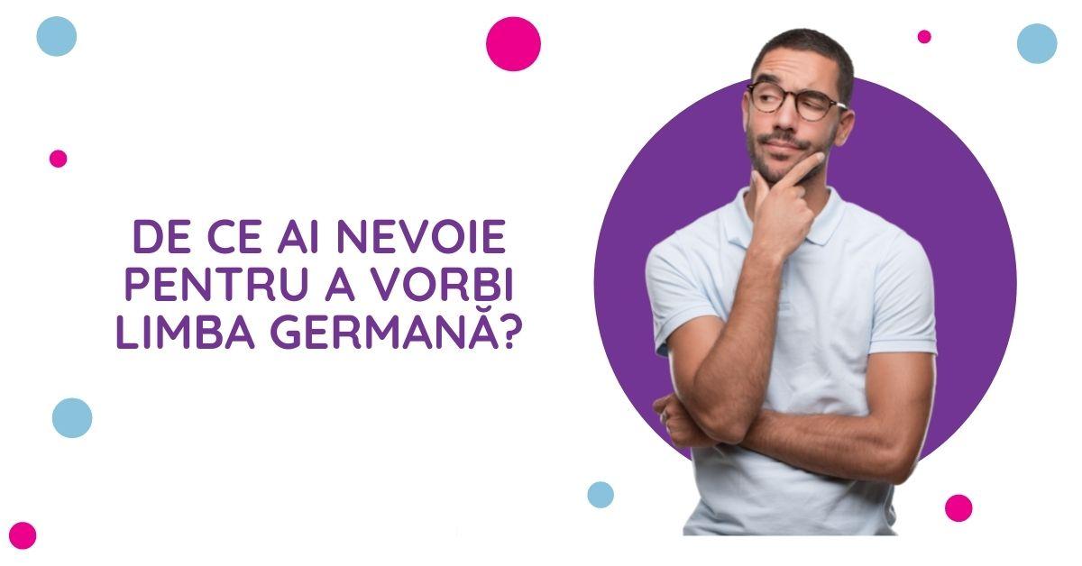 Germana pe mobil - De ce ai nevoie pentru a vorbi limba germana?
