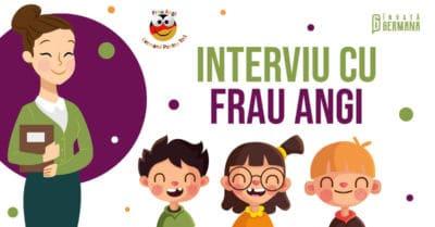 Interviu Frau Angi