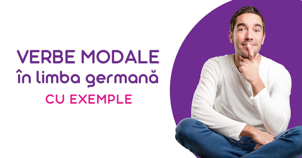 Verbele Modale în limba germană cu exemple