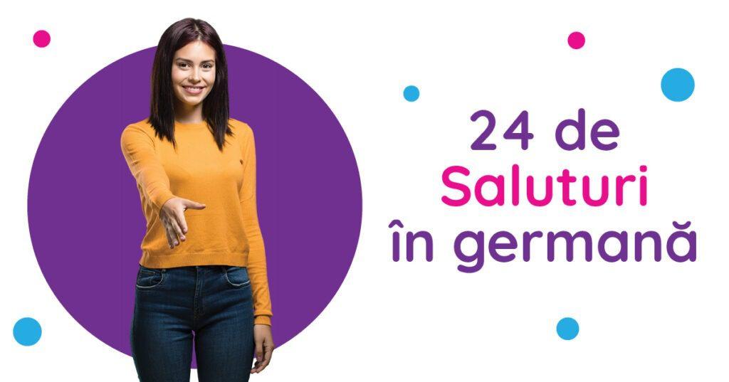 24 de saluturi în germană