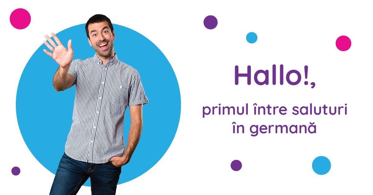 Saluturi în germană Hallo!