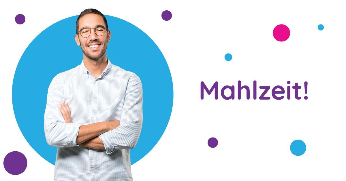 Saluturi în germană Mahlzeit!