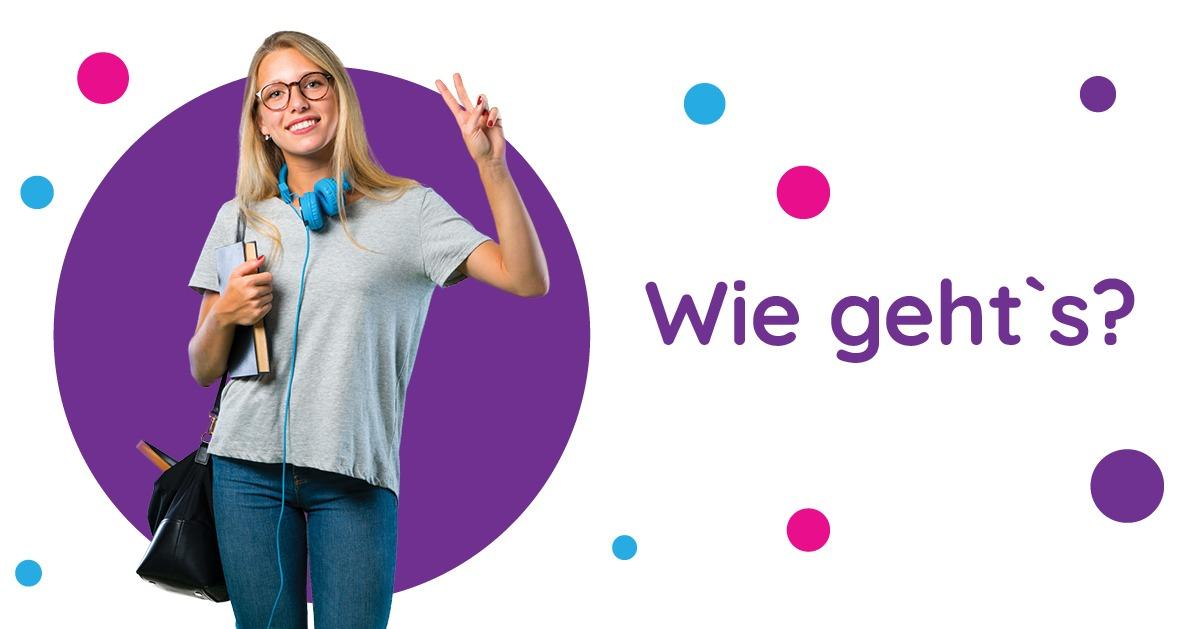 Saluturi în germană Wie geht`s