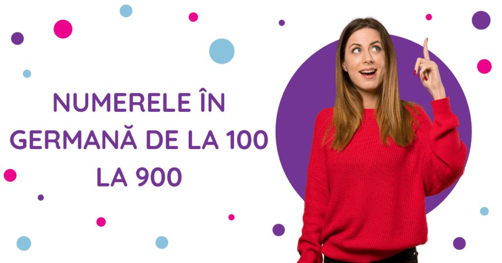Numerele in germană de la 100 la 900